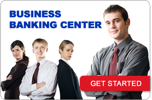 Get started with our business banking center